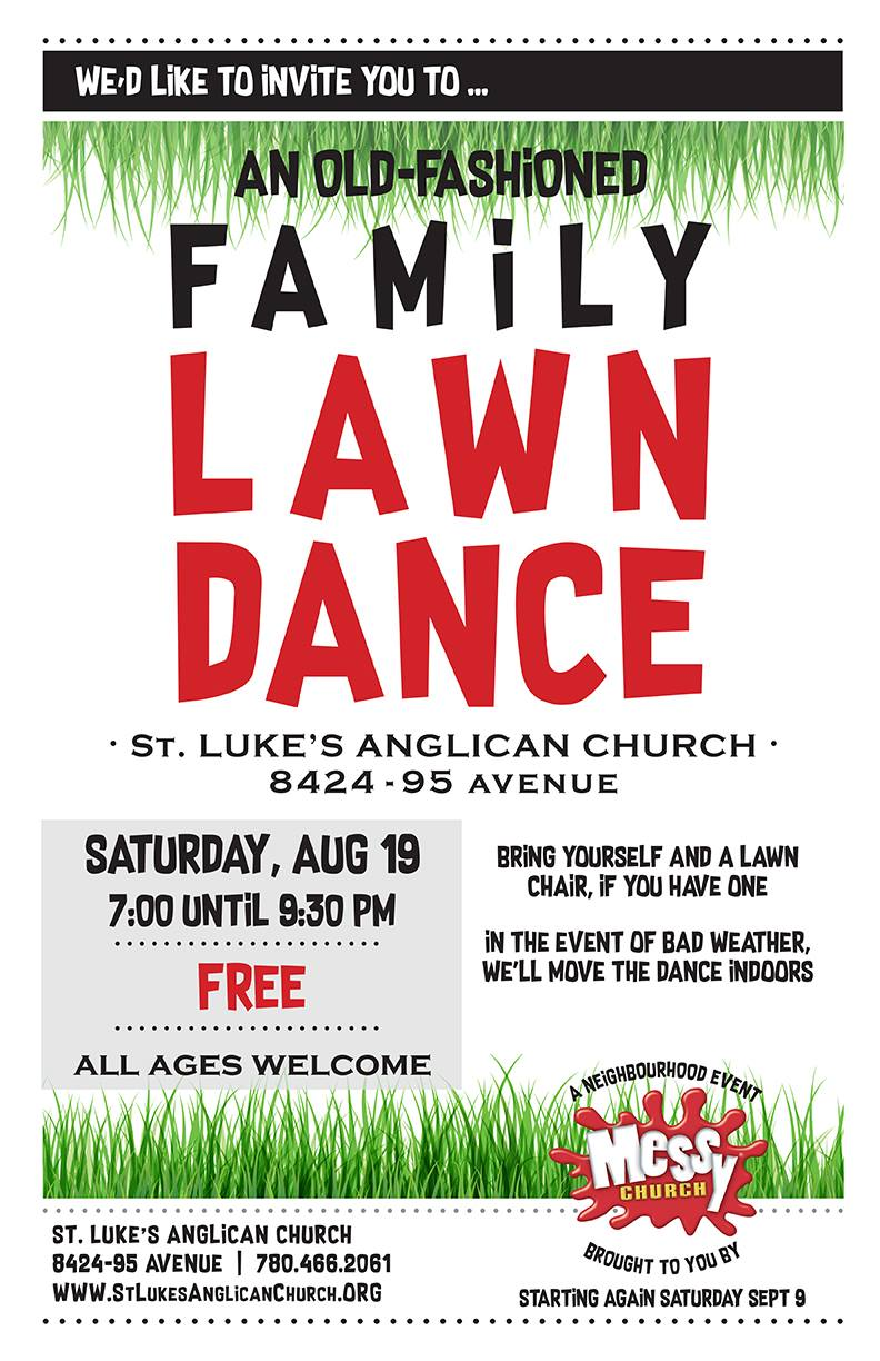 It's our first ever family lawn dance! This Saturday…details here : )