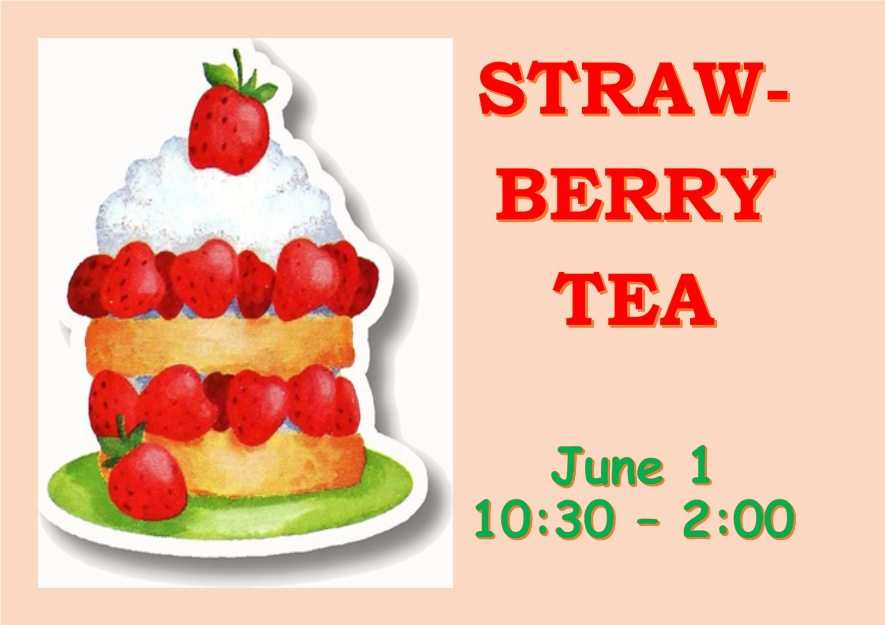 Strawberry Tea – June 1st